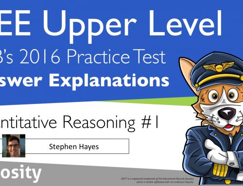 ISEE Upper Level Practice Test Video Explanations for Quantitative Reasoning