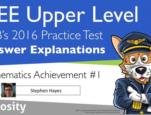 ISEE Upper Level Practice Test Mathematics Achievement Video Explanations