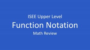 isee function notation