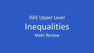 isee inequalities