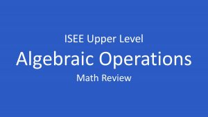 isee operations on algebraic expressions