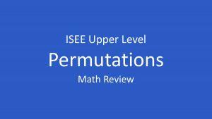 isee permutations