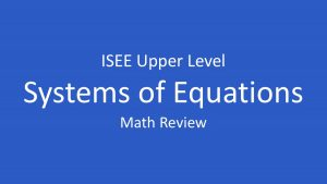 isee systems of equations