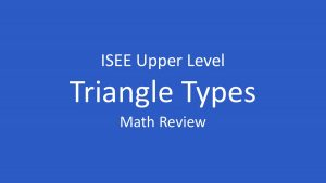isee triangle types and rules