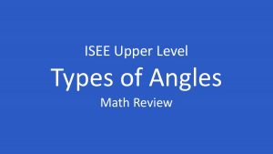 isee types of angles