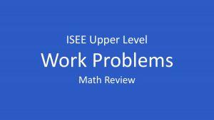 isee work word problems