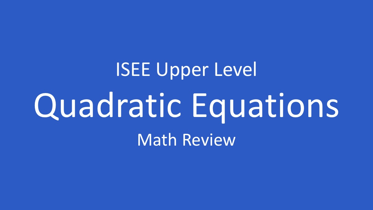 ISEE Middle Level practice tests