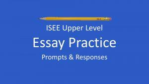 sample isee essay prompts