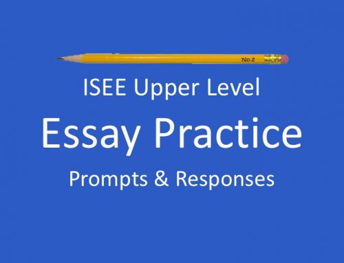 ISEE Sample Essay Prompts and Responses